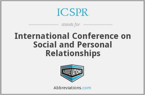ICSPR - International Conference on Social and Personal Relationships
