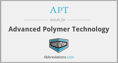 APT - Advanced Polymer Technology