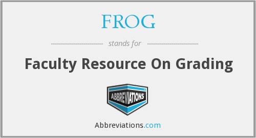 FROG - Faculty Resource On Grading