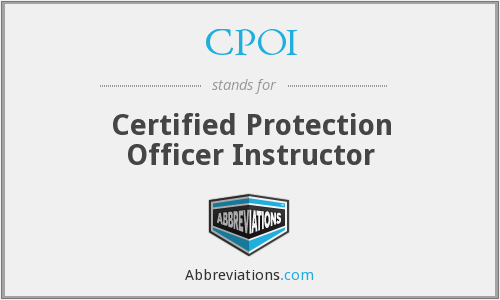 CPOI - Certified Protection Officer Instructor