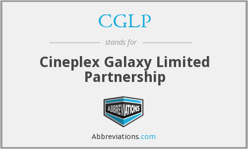 CGLP - Cineplex Galaxy Limited Partnership