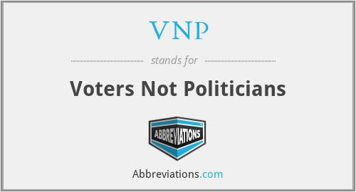 VNP - Voters Not Politicians