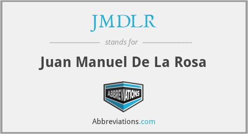 JMDLR - Juan Manuel De La Rosa