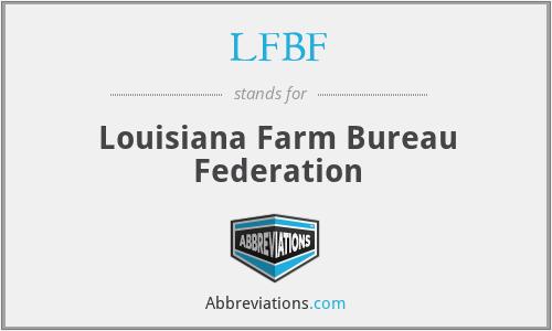 LFBF - Louisiana Farm Bureau Federation