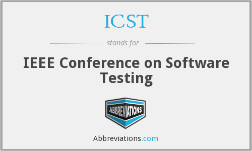 ICST - IEEE Conference on Software Testing