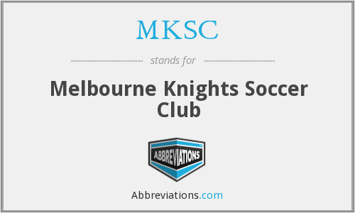 MKSC - Melbourne Knights Soccer Club