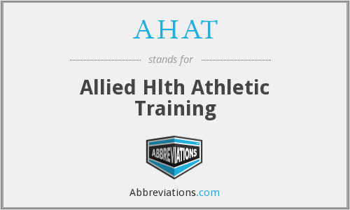 AHAT - Allied Hlth Athletic Training