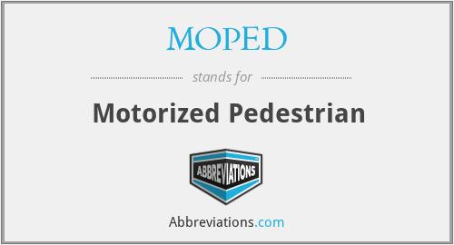 MOPED - Motorized Pedestrian