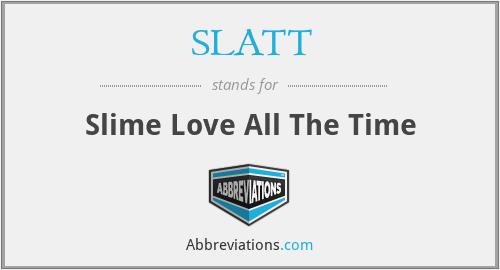 What does SLATT stand for?