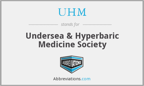 UHM - Undersea & Hyperbaric Medicine Society