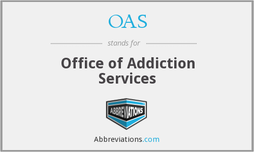 OAS - Office of Addiction Services