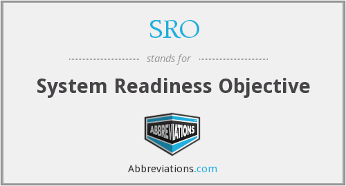SRO - System Readiness Objective