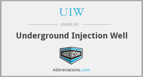 UIW - Underground Injection Well