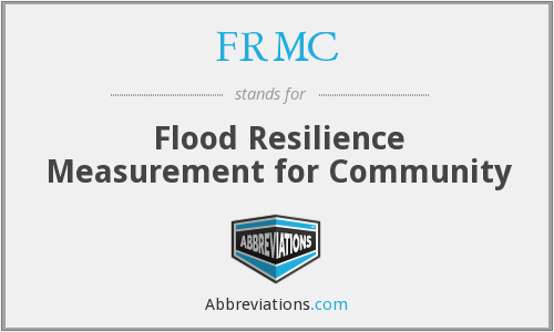 FRMC - Flood Resilience Measurement for Community