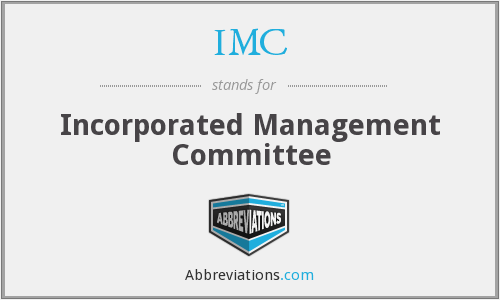 IMC - Incorporated Management Committee