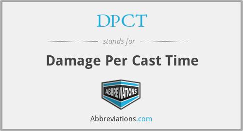 DPCT - Damage Per Cast Time