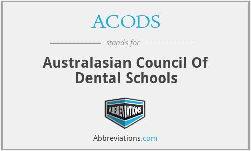 ACODS - Australasian Council Of Dental Schools