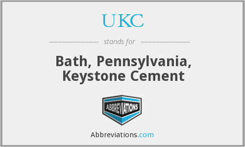 UKC - Bath, Pennsylvania, Keystone Cement