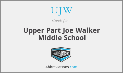 UJW - Upper Part Joe Walker Middle School