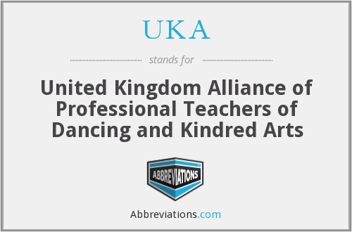 UKA - United Kingdom Alliance of Professional Teachers of Dancing and Kindred Arts