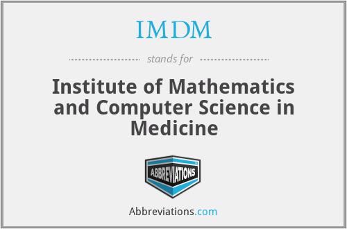 IMDM - Institute of Mathematics and Computer Science in Medicine