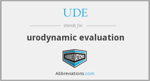 UDE - urodynamic evaluation