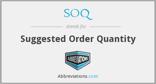 SOQ - Suggested Order Quantity