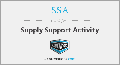 SSA - Supply Support Activity