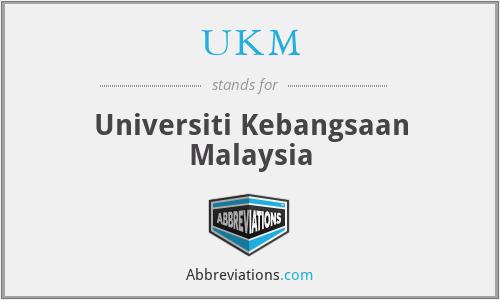 UKM - Universiti Kebangsaan Malaysia