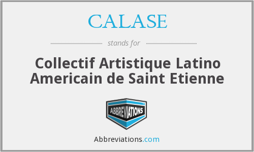 What does CALASE stand for?