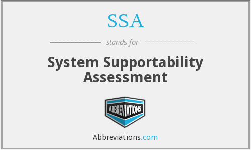 SSA - System Supportability Assessment