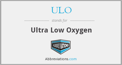ULO - Ultra Low Oxygen