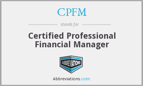 CPFM - Certified Professional Financial Manager