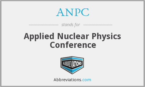 ANPC - Applied Nuclear Physics Conference