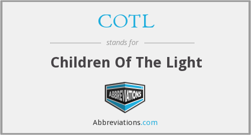 COTL - Children Of The Light