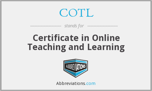 COTL - Certificate in Online Teaching and Learning