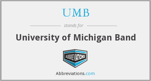 UMB - University of Michigan Band