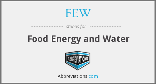 FEW - Food Energy and Water
