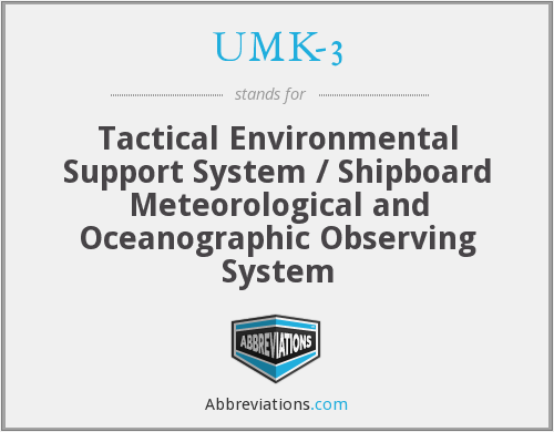 UMK-3 - Tactical Environmental Support System / Shipboard Meteorological and Oceanographic Observing System