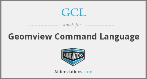 GCL - Geomview Command Language