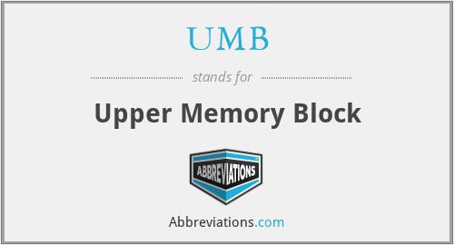 UMB - Upper Memory Block