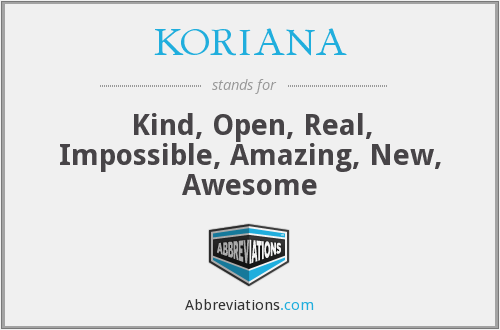 What does KORIANA stand for?
