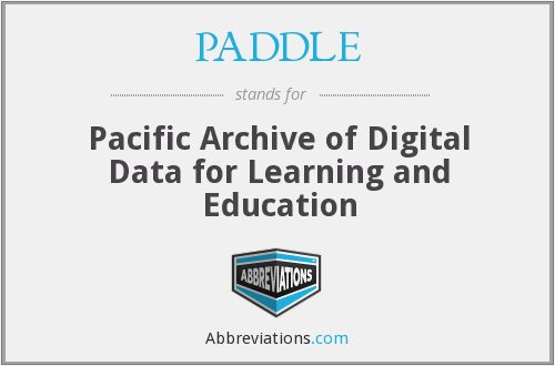 PADDLE - Pacific Archive of Digital Data for Learning and Education