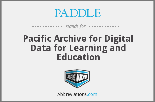 PADDLE - Pacific Archive for Digital Data for Learning and Education