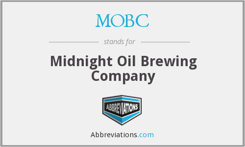 MOBC - Midnight Oil Brewing Company