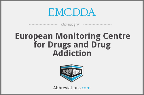 EMCDDA - European Monitoring Centre for Drugs and Drug Addiction