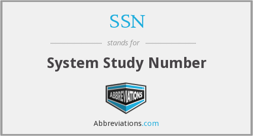 SSN - System Study Number