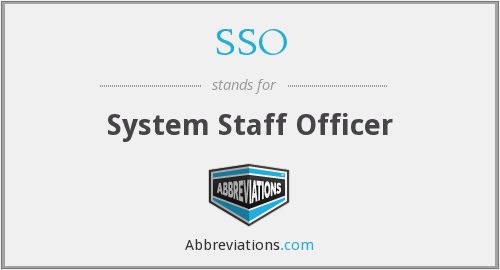 SSO - System Staff Officer