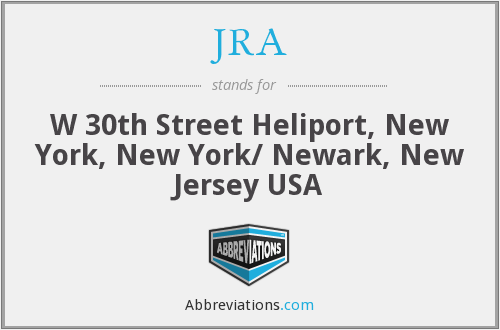 JRA - W 30th Street Heliport, New York, New York/ Newark, New Jersey USA