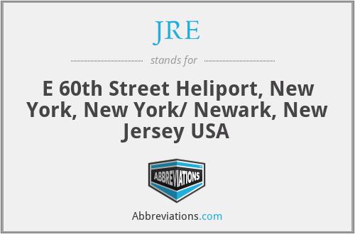 JRE - E 60th Street Heliport, New York, New York/ Newark, New Jersey USA